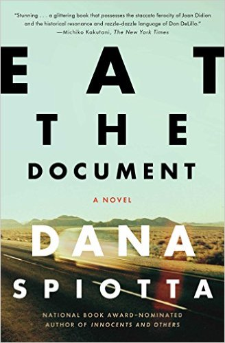 Cover of Eat the Document by Dana Spiotta