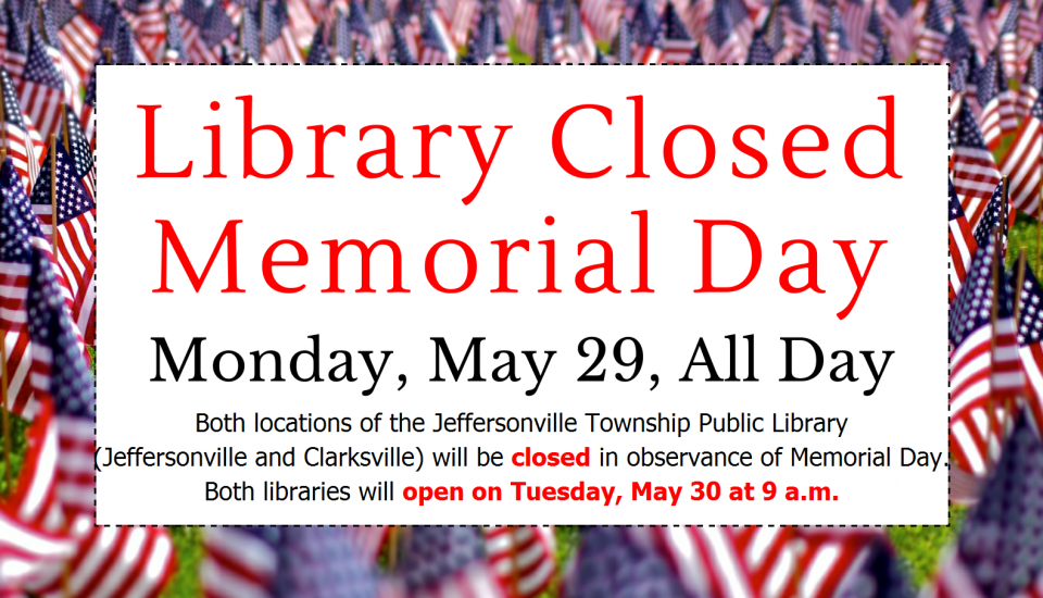 Closed on Memorial Day