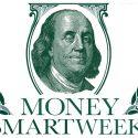 MoneySmartWeekOld