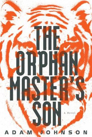 book cover of The Orphan Master's Son by Adam Johnson