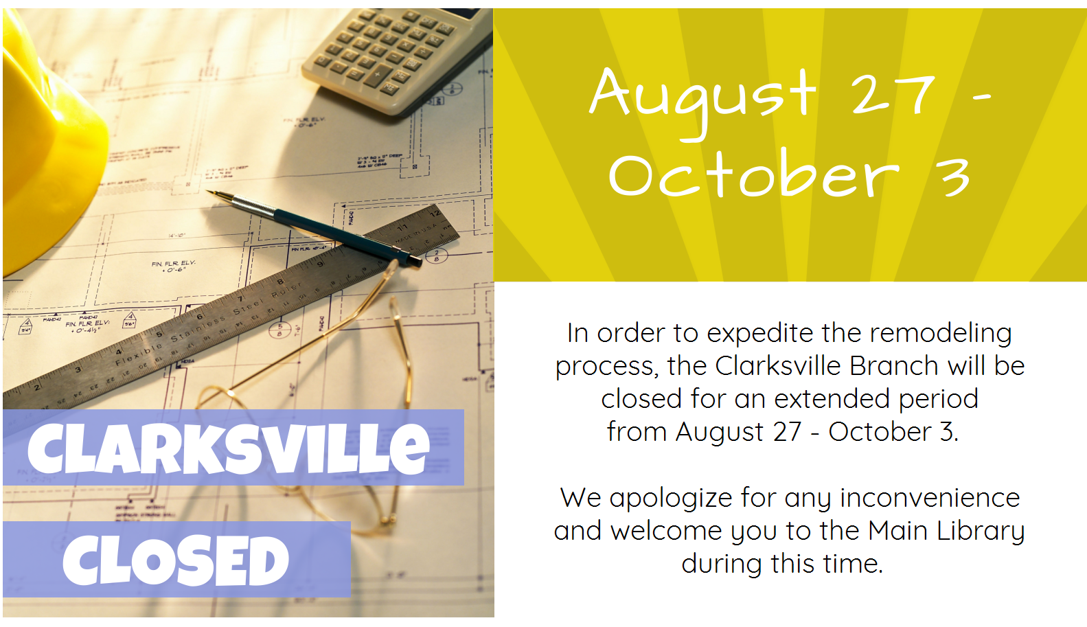 Clarksville Branch Closed August 27 – October 3