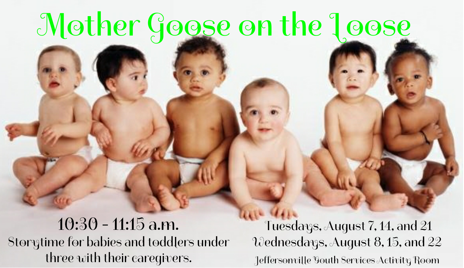 Mother Goose on the Loose in August
