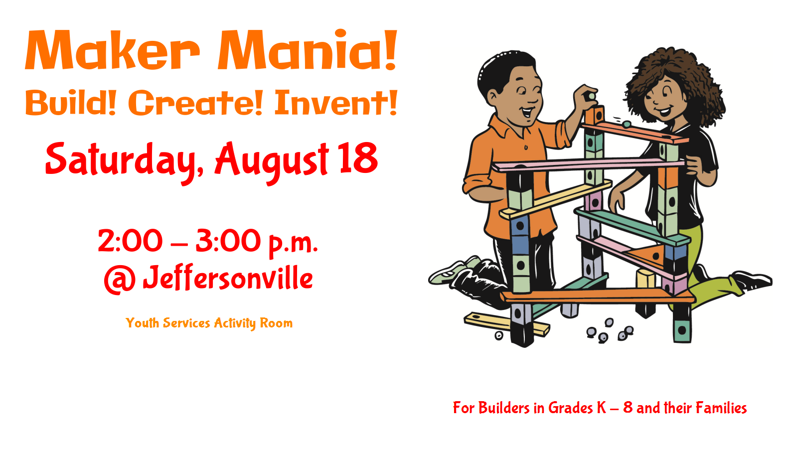 Maker Mania in August