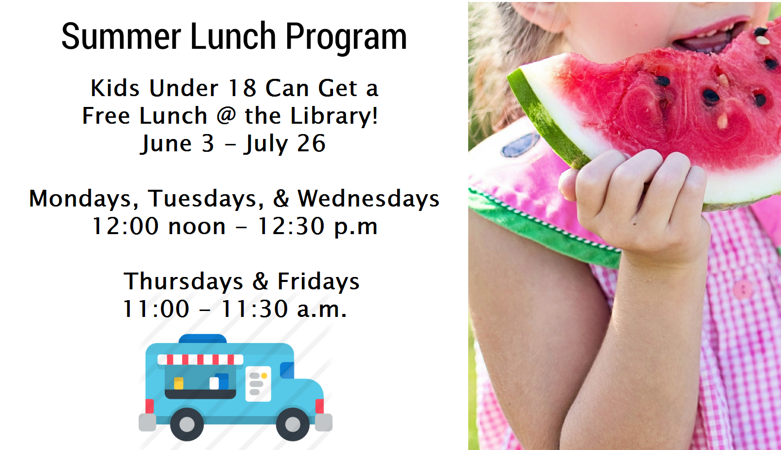 Free Summer Lunch program for kids under 18 from June 3 - July 26
