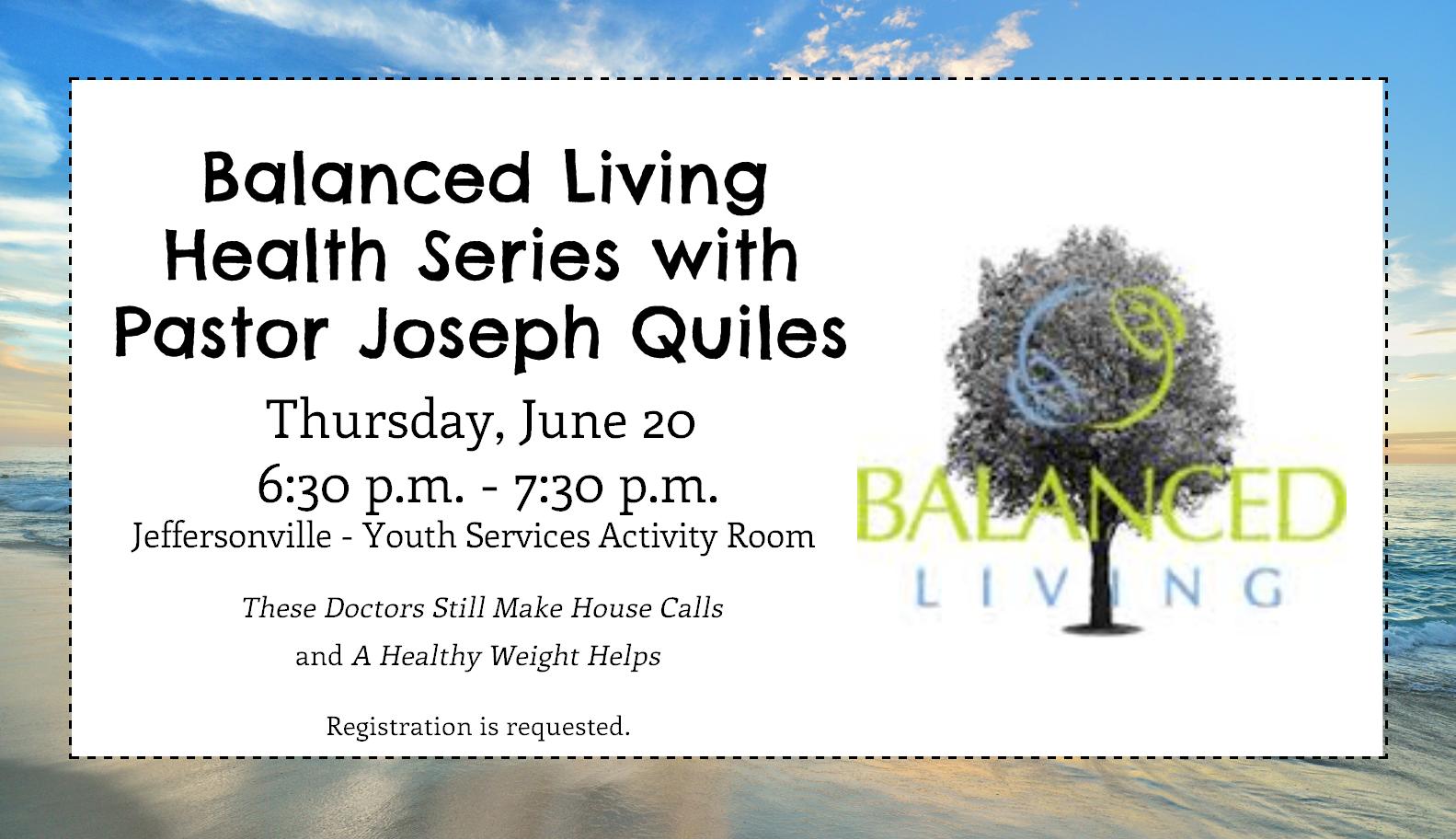 Flyer for monthly Balanced Living program