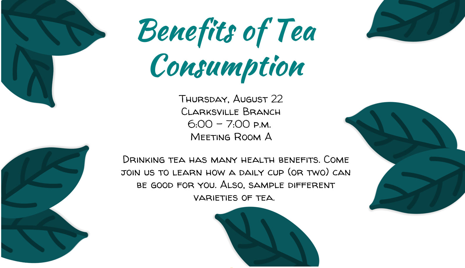 Flyer for program on the Benefits of Tea Consumption to be held on August 22nd, 2019