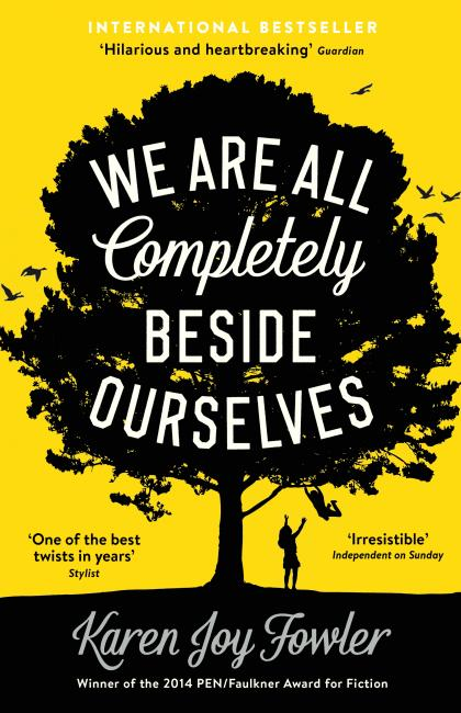 book cover of We Are All Completely Beside Ourselves by Karen Joy Fowler