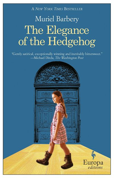 Cover of The Elegance of the Hedgehog by Muriel Barbery