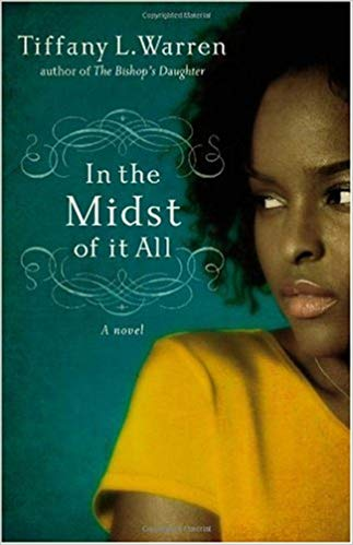 Cover of In The Midst Of It All by Tiffany Warren