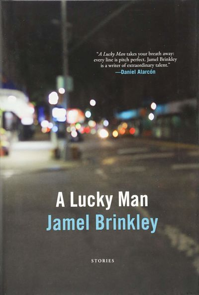 Cover of A Lucky Man by Jamel Brinkley