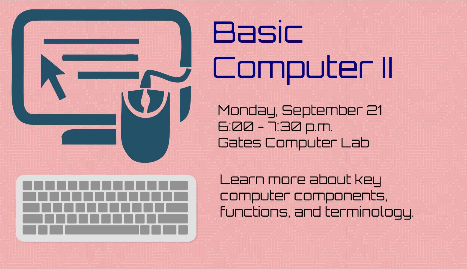 Basic Computer II