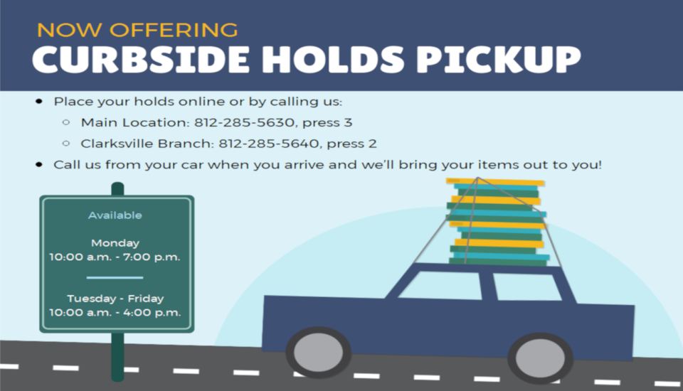 Curbside Holds Pickup now open