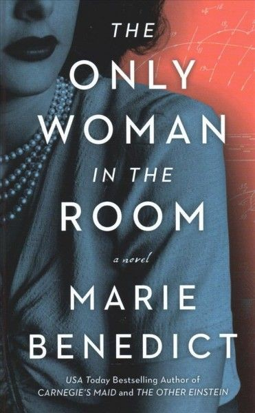 Cover of The Only Woman in the Room by Marie Benedict
